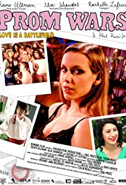 Prom Wars: Love Is a Battlefield (2008) Poster - Movie Forum, Cast, Reviews