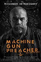 Image of Machine Gun Preacher Documentary
