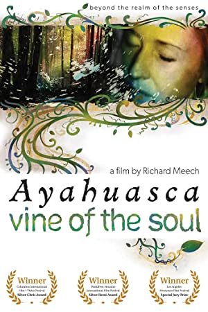 watch Ayahuasca: Vine of the Soul full movie 720
