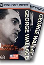 George Wallace: Settin' the Woods on Fire