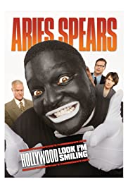 Aries Spears: Hollywood, Look I'm Smiling(2011) Poster - Movie Forum, Cast, Reviews