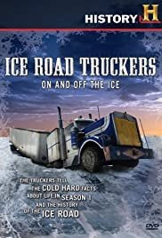 Ice Road Truckers: Off the Ice Poster