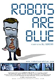Robots Are Blue Poster