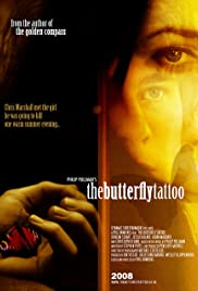 The Butterfly Tattoo (2009) Poster - Movie Forum, Cast, Reviews