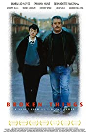Broken Things (2002) Poster - Movie Forum, Cast, Reviews