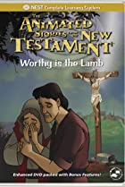 Image of Animated Stories from the New Testament: Worthy Is the Lamb