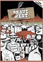 Brave New West