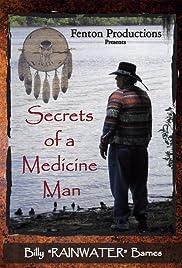 Secrets of a Medicine Man Poster