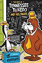Tennessee Tuxedo and His Tales Poster - TV Show Forum, Cast, Reviews