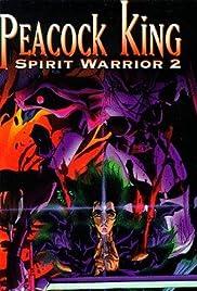 Peacock King: Spirit Warrior 2 Poster