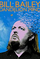 Image of Bill Bailey: Dandelion Mind