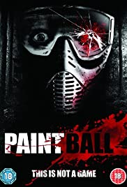 Paintball (2009) Poster - Movie Forum, Cast, Reviews