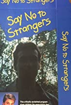 Primary image for Say No to Strangers