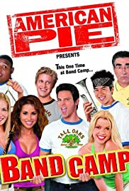 American Pie Presents: Band Camp (2005) Poster - Movie Forum, Cast, Reviews