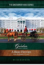 A Brief History of the Greenbrier Poster