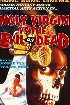 Image of Holy Virgin vs. The Evil Dead