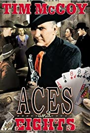 Aces and Eights (1936) Poster - Movie Forum, Cast, Reviews