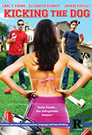 Kicking the Dog (2009) Poster - Movie Forum, Cast, Reviews