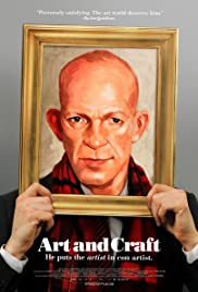Art and Craft(2014) Poster - Movie Forum, Cast, Reviews