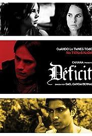 Déficit(2007) Poster - Movie Forum, Cast, Reviews
