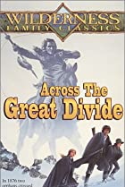 Across the Great Divide (1976) Poster