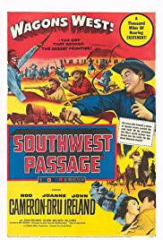 Southwest Passage (1954) Poster - Movie Forum, Cast, Reviews