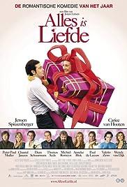 Alles is liefde(2007) Poster - Movie Forum, Cast, Reviews