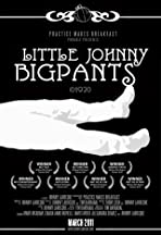 Little Johnny Bigpants