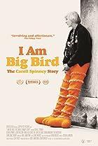 Image of I Am Big Bird: The Caroll Spinney Story