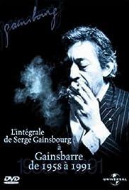De Serge Gainsbourg à Gainsbarre de 1958 - 1991 Poster