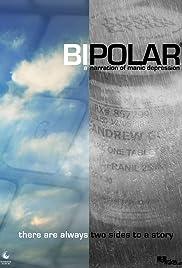 Bipolar: A Narration of Manic Depression Poster