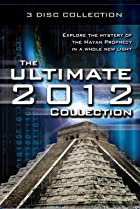 Image of The Ultimate 2012 Collection: Explore the Mystery of the Mayan Prophecy