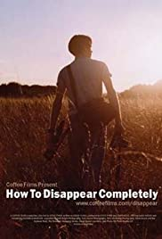 How to Disappear Completely Poster