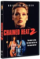 Chained Heat II (1993) Poster