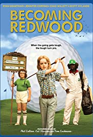 Becoming Redwood (2012) Poster - Movie Forum, Cast, Reviews