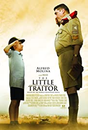 The Little Traitor (2007) Poster - Movie Forum, Cast, Reviews