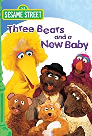 Sesame Street: Three Bears and a New Baby Poster
