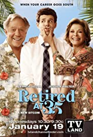 Retired at 35 Poster - TV Show Forum, Cast, Reviews