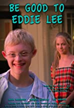 Be Good to Eddie Lee