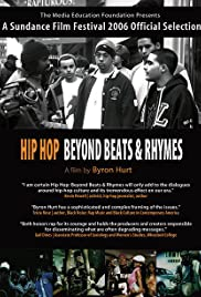 Hip-Hop: Beyond Beats & Rhymes (2006) Poster - Movie Forum, Cast, Reviews
