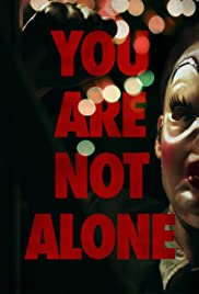 You Are Not Alone (2014) Poster - Movie Forum, Cast, Reviews
