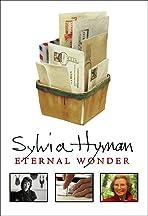 Sylvia Hyman: Eternal Wonder
