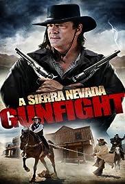 A Sierra Nevada Gunfight Poster
