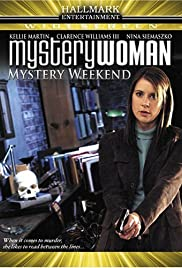 Mystery Woman: Mystery Weekend (2005) Poster - Movie Forum, Cast, Reviews