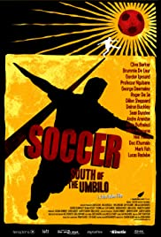 Soccer: South of the Umbilo Poster