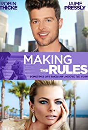 Making the Rules (2014) Poster - Movie Forum, Cast, Reviews