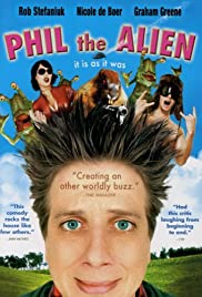Phil the Alien (2004) Poster - Movie Forum, Cast, Reviews