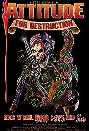 Attitude for Destruction Poster