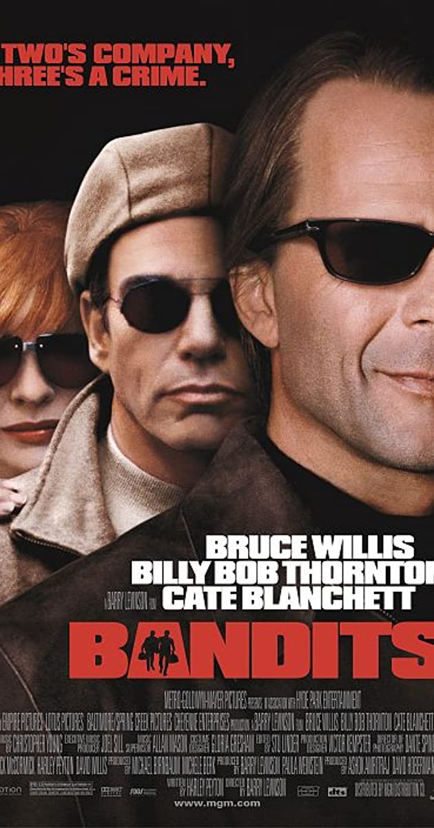 Bandits (2001) - IMDb Bruce Willis Movies List