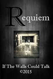 Requiem: If the Walls Could Talk Poster